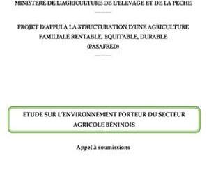 Appel à soumissions : Etude de l'environnement porteur du secteur agricole Béninois